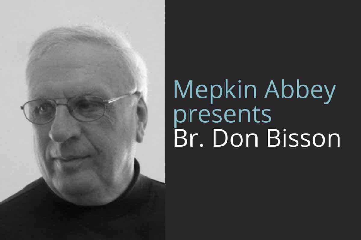 Mepkin Abbey Presents Br. Don Bisson