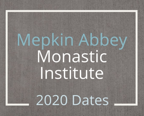 Dates for the 2020 Mepkin Abbey Monastic Institute