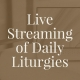 Liturgies Life Stream